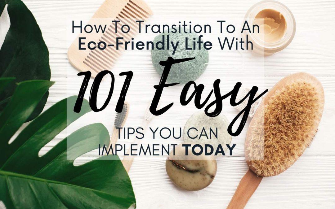 101 EASY Eco-Friendly Zero Waste Tips